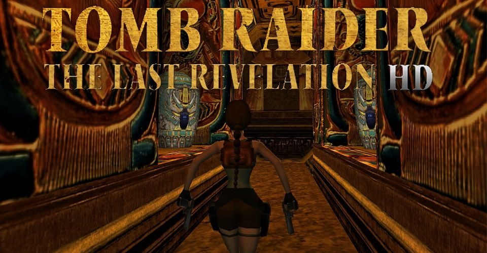 Tomb Raider 4 Fans Attempt To Remake Game In Hd Game Rant